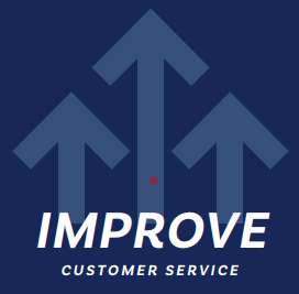 Image with upward arrows that says: Improve Customer Service