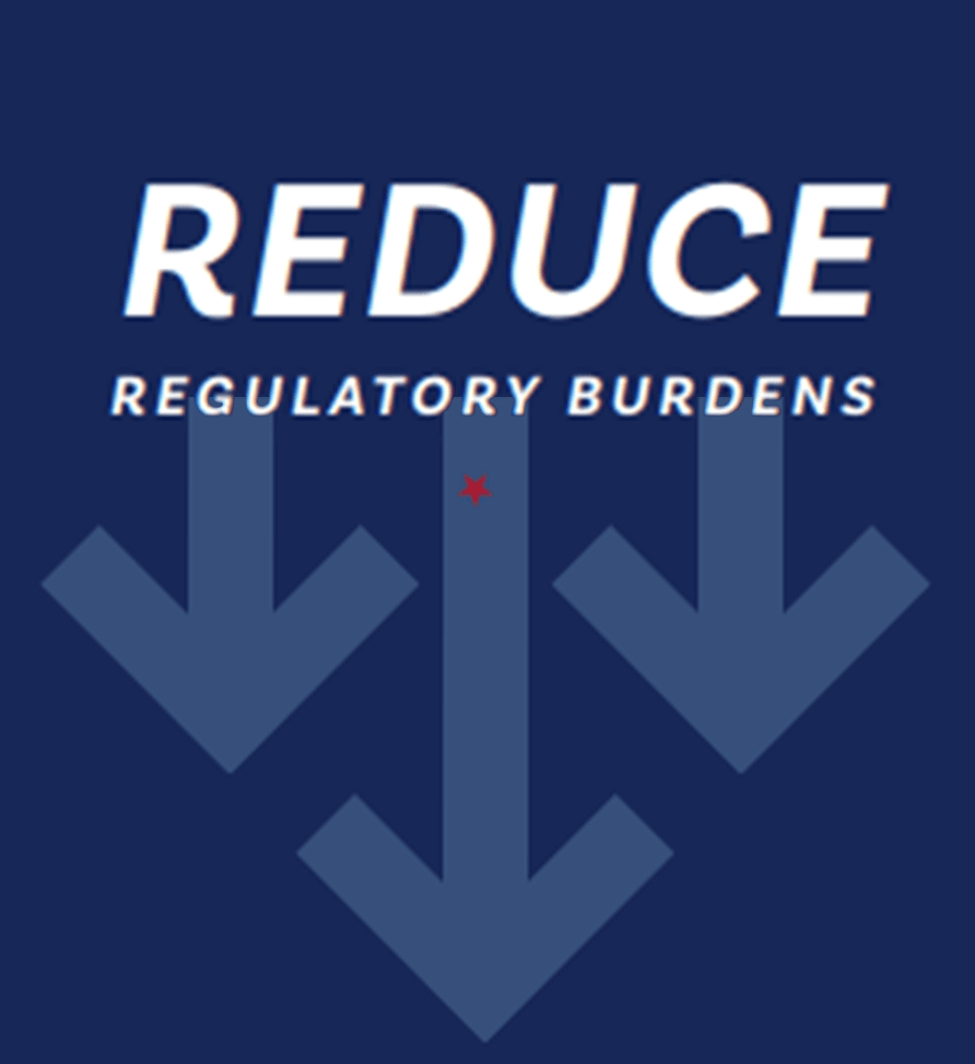 Image with downward arrows that says: Reduce Regulatory Burdens